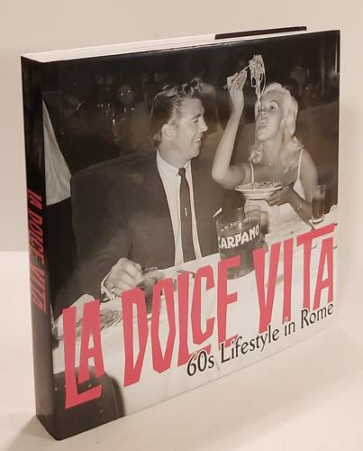 La Dolce Vita: 60s Lifestyle in Rome.