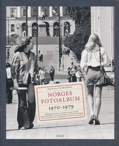 NORGES FOTOALBUM 1970-1979.  Bidragsytere: Hege Ulstein, Terje Svabø, Karianne Bjellås Gilje, m.fl.
