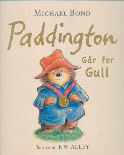 Paddington går for gull. Illustrert av R.W. Alley.