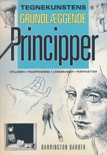 (TEGNING OG MALING) Tegnekunstens grundlæggende principper.
