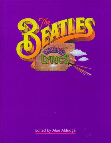 The Beatles Illustrated Lyrics.