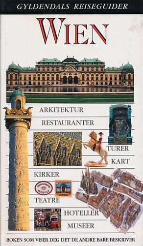 (GYLDENDALS REISEGUIDER) Wien.