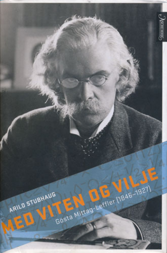 (MITTAG-LEFFLER, GÖSTA) Med viten og vilje. Gösta Mittag-Leffler. (1846-1927).