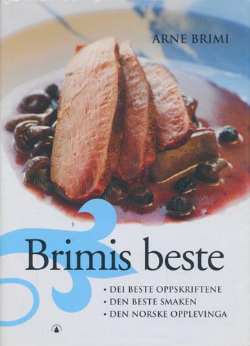 Brimis beste. Dei beste oppskriftene. Den beste smaken. Den norske opplevinga.
