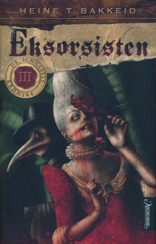 Dr. Schnabels krønike III. Eksorsisten.