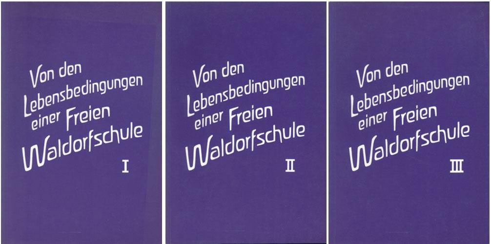 (STEINER, RUDOLF) Von den lebensbedingungen einer freien Waldorfschule. Äusserungen Rudolf Steiners in den konferenz mit dem lehrerkollegium der freien Waldorfschule in Stuttgart nach problemkreisen zusammengestellt durch Hellmut Huber.