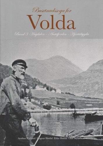 BUSETNADSSOGA FOR VOLDA.  Band 3 Høydalen - Austefjorden - Hjartåbygda.