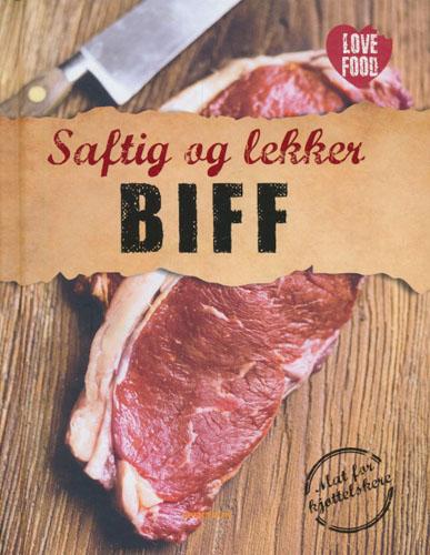 SAFTIG OG LEKKER BIFF.   Mat for kjøttelskere.