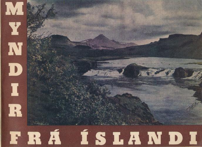 MYNDIR FRÁ ISLANDI.  Aspects of Iceland. Billeder fra Island.