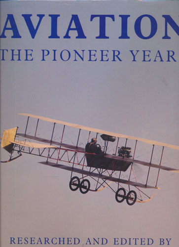 Aviation. The Pioneer Years.