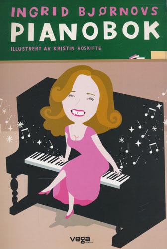 Ingrid Bjørnovs pianobok. Illustrert av Kristin Roskifte.