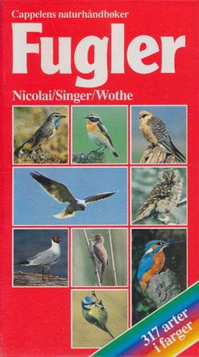 (BOKKLUBBENS NATURHÅNDBØKER) Fugler. 317 arter i farger.