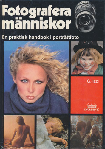 Fotografera människor. En praktisk handbok i porträttfoto.