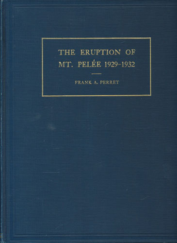 The eruption of Mt. Peleé 1929-1932.
