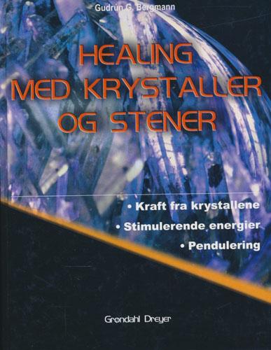 Healing med krystaller og stener.