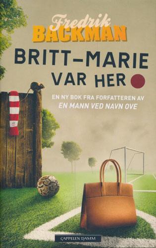 Britt-Marie var her.