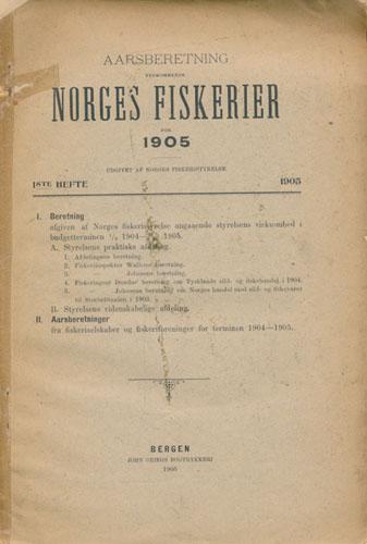 AARSBERETNING VEDKOMMENDE NORGES FISKERIER FOR 1905.