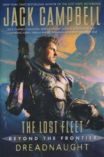 The lost fleet. Beyond the frontier. Dreadnaught.