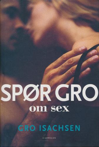Spør Gro om sex.