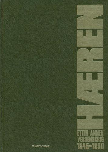 Hæren etter annen verdenskrig 1945-1990. Utgitt av Hærstaben.