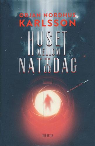 Huset mellom natt og dag. En science fiction roman.