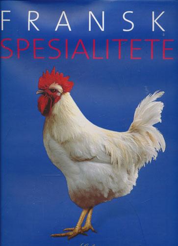 Franske spesialiteter.