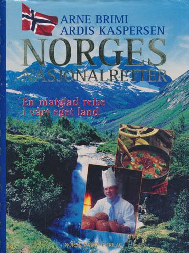 Norges nasjonalretter. En matglad reise i vårt eget land.