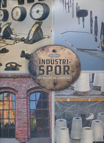 KULTURSPOR.  Industrispor fra Melbu ti Lindesnes.