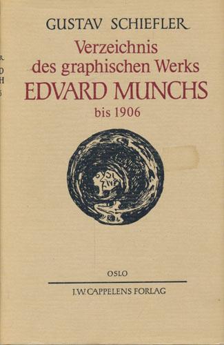 (MUNCH, EDVARD) Verzeichnis des graphischen Werks Edvard Munchs. Bis 1906.