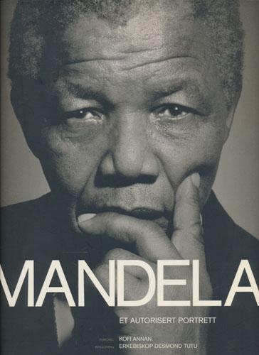 (MANDELA, NELSON) Mandela. Et autorisert portrett.