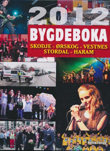 Bygdeboka. 2012. Skodje - Ørskog - Vestnes - Stordal - Haram.