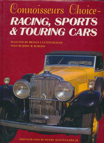Connoisseurs Choice - Racing, Sporting & Touring Cars. Selected by Briggs S. Cunningham.