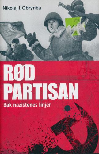 Rød partisan. Bak nazistenes linjer.