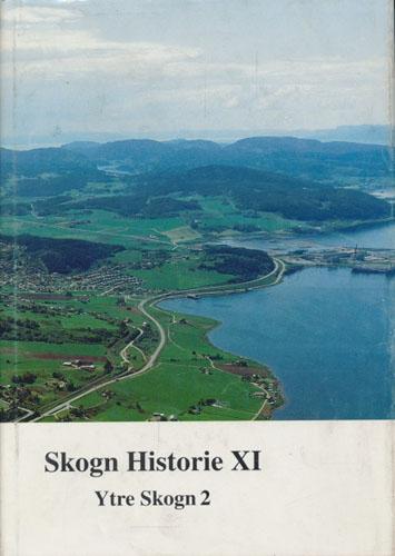 (SKOGN) Skogn historie XI. Ytre Skogn bind 2.