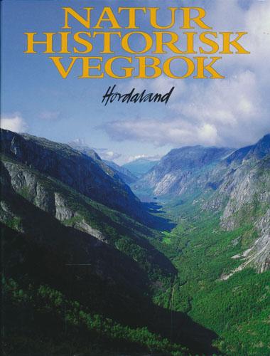 Naturhistorisk vegbok. Hordaland.