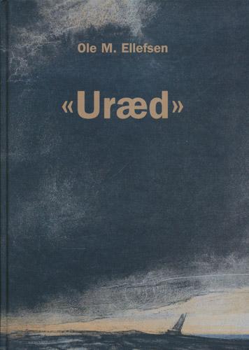 Uræd. Medforfatter: Ivar G. Braaten. Billedredaktør: Einar L. Gustafsson.