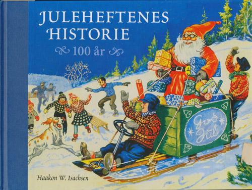 Juleheftenes historie. 100 år.