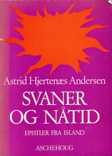 Svaner og nåtid. Epistler fra Island. Tegninger av Snorre Andersen.