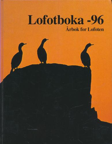LOFOTBOKA -96.  Årbok for Lofoten.