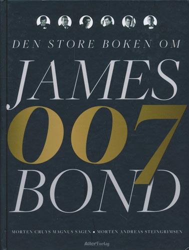 Den store boken om James Bond 007.
