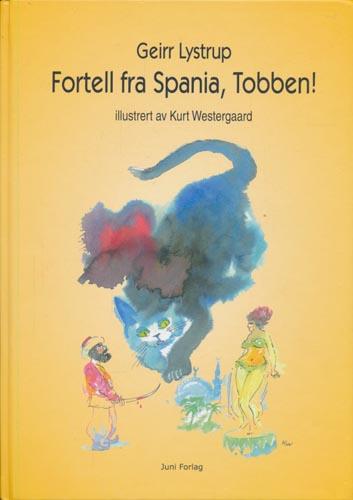 Fortell fra Spania, Tobben! Illustrert av Kurt Westergaard.