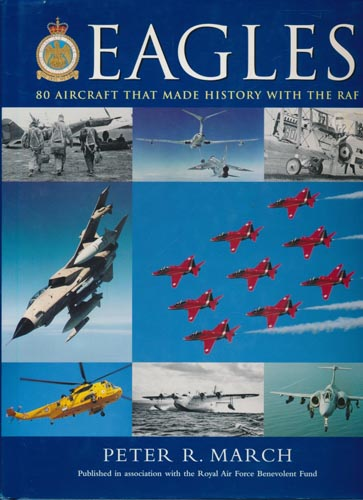 Eagles. 80 aircraft that made history with the RAF.