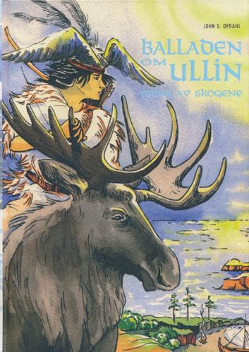 Balladen om Ullin. Prins av skogene.