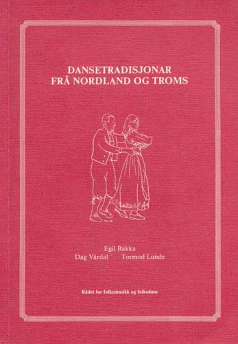 Dansetradisjonar frå Nordland og Troms.