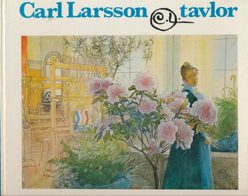 (LARSSON, CARL) Carl Larsson-tavlor.