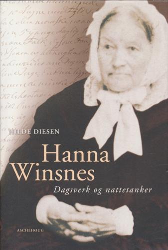 (WINSNES, HANNA) Hanna Winsnes. Dagsverk og nattetanker.