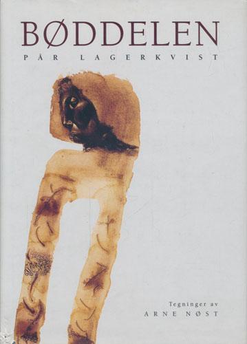 Bøddelen. Oversatt av Arnulf Øverland. Tegninger av Arne Nøst.