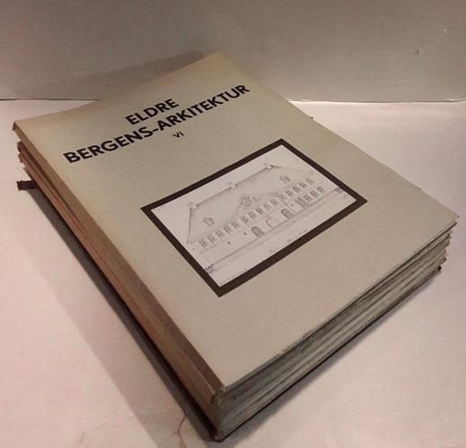 (BERGEN) ELDRE BERGENS-ARKITEKTUR I UTVALG.  Efter Bergens Arkitektforenings fotografier og opmålinger.