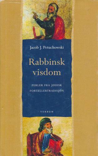 Rabbinsk visdom. Perler fra jødisk fortellertradisjon.