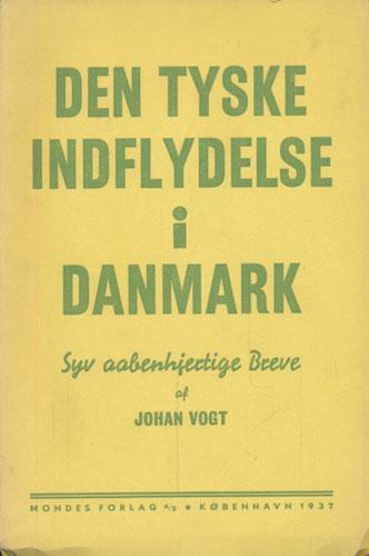 Den tyske indflydelse i Danmark. Syv aabenhjertige breve.